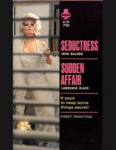 Seductress / Sudden Affair