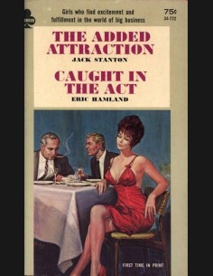 The Added Attraction / Caught In The Act