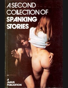 A Second Collection Of Spanking Stories