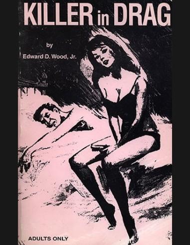 Killer in Drag by Edward D.Wood.