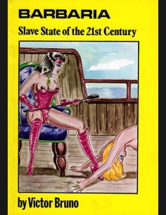 Barbarria Slave State Of The 21st Century